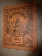 1937  MARIEN KALENDER ----> Luxemburg ; Ulflingen; Lebensweisheiten;Das Sühnekreuz;Humoristisches;etc - Calendars