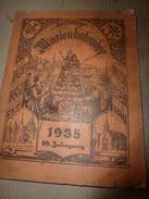 1935   MARIEN KALENDER Luxemburg;Das Brechen; Das Schwingen;Die Stre'f; Das Geburtshaus Don Boscos; Etc - Calendarios