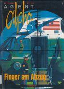 Agent Alpha Nr. 7: Finger Am Abzug - Comicplus+ - Schigunow / Mythic - Comicalbum - Livres, BD, Revues