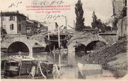 LES ALLEMANDS FONT SAUTER LE PONT SUR LE CANAL AVANT DE QUITTER LUNÉVILLE - Guerre 1914-18