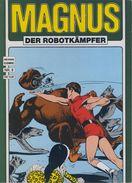 Magnus Der Robotkämpfer Nr. 6 - Hethke Verlag - Album SC - Livres, BD, Revues