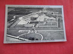 World Largest Prison Jackson   Michigan >   Ref 2801 - Prison