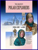 SIERRA LEONE 2017 MNH** Polar Explorers Polarforscher Explorateurs Polaires S/S - IMPERFORATED - DH1801 - Polarforscher & Promis