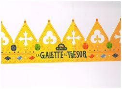 """COURONNE GALETTE DES ROIS - """"La GALETTE Au TRESOR"""" 2018 De """"BANETTE"""" - Other Collections"""