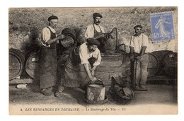 37 INDRE ET LOIRE - Les Vendanges En Touraine, Le Soutirage Du Vin - Non Classés