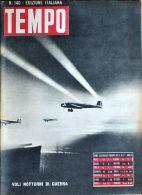 TEMPO - N° 140 - 5 FEBBRAIO 1942 -VOLI NOTTURNI DI GUERRA - War 1939-45