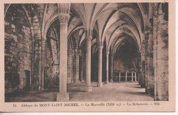 LE MONT ST MICHEL ABBAYE DU MONT ST MICHEL LE REFECTOIRE - Le Mont Saint Michel