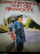Geschiedenis Van De Rijkswacht 2 Delen Goede Staat Omslag Gebruiksporen 675 Blz - History