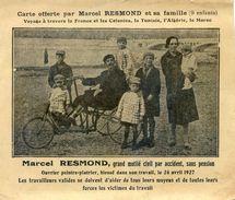 Carte Offerte Par Marcel Resmond Et Sa Famille  - Grand Mutilé Civil Sans Pension - Fauteuil Roulant - Non Classés