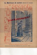 PROTEGE CAHIER-IMPRIMERIE DUCOURTIEUX LIMOGES- MAITRESSE DE MAISON-HYGIENE ET PROPRETE-BALAYAGE -CHARIER SAUMUR - Collections, Lots & Series