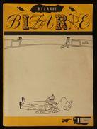 ( Littérature ) Revue BIZARRE Numéro 1 Mai 1955 Jean-Jacques PAUVERT Lise DEHARME IONESCO - Livres, BD, Revues