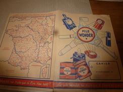 1930 -1945 Protège Cahier Publicitaire PILE WONDER Avec Système Métrique,Emploi Du Temps Et Carte De France - Baterías