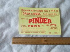 Ticket Gala De Noel Au Cirque Pinder Jean Richard Paris 12 Decembre 1999 - Biglietti D'ingresso