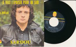 """Super 45 T, MICHEL SARDOU, """"Je Veux L'épouser Pour Un Soir, J'ai 2000 Ans"""", TREMA 6 061 476 - Vinyles"""