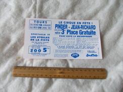 3eme Place Gratuite Du Cirque Pinder Jean Richard Tours 1998 - Biglietti D'ingresso