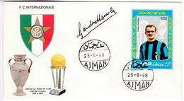 M143 Calcio Soccer Football FC Internazionale SANDRO MAZZOLA Autograph Signature 1968 Ajman FDC - Clubs Mythiques