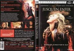 DVD JUSQU EN ENFER De SAM RAIMI Realisateur De Spider Man Etat: TTB Port 110 Gr Ou 30gr - Horror
