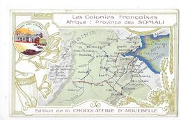 LES COLONIES FRANCAISES - Province Des SOMALI - Chocolaterie D'Aiguebelle -   -  L 1 - Fiches Illustrées
