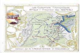 LES COLONIES FRANCAISES - Province Des SOMALI - Chocolaterie D'Aiguebelle -   -  L 1 - Fichas Didácticas
