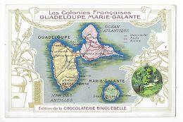 LES COLONIES FRANCAISES - GUADELOUPE , MARIE-GALANTE - Chocolaterie D'Aiguebelle -   -  L 1 - Fiches Illustrées