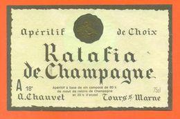 étiquette + Collerette De Ratafia De Champagne A Chauvet à Tours Sur Marne - 75 Cl - 2 Scans - Champagne
