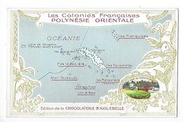 LES COLONIES FRANCAISES - 2 Chromos POLYNESIE Orientale Et Occidentale - Chocolaterie D'Aiguebelle -   -  L 1 - Fiches Illustrées