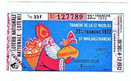 Billet Loterie Belgique, Tranche Saint Nicolas 1972 - Billets De Loterie