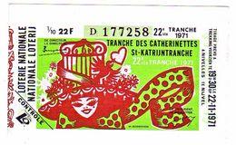 Billet Loterie Belgique, Tranche Des Catherinettes  1971 - Billets De Loterie