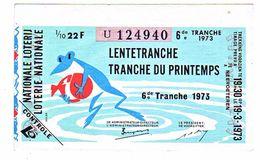 Billet Loterie Belgique, Tranche Du Printemps  1973 - Billets De Loterie