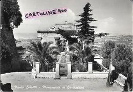 Lazio-roma-montelibretti Veduta Monumento Ai Garibaldini Anni 50 - Italy