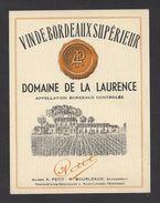 Etiquette De Vin Bordeaux Supérieur 50/60 - Domaine De La Laurence  -  A. Petit Et R. Bourleaud à Saint Loubès (33) - Bordeaux