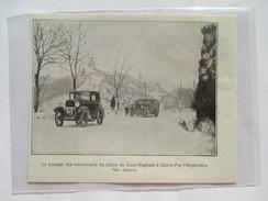 1930 - Rallye Automobile Saint Raphael Saite Foy L Argentiere   - Uprising  - Coupure De Presse Originale (Encart Photo) - Documents Historiques