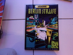 Bd Alex Et Daniel Varenne BERLIN STRASSE  ( Eo L'Echo Des Savanes / Albin Michel 1982 Tbe) - Books, Magazines, Comics