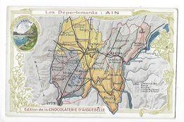 LES  DEPARTEMENTS  - AIN   - Chromo Chocolaterie D'Aiguebelle -   -  L 1 - Fiches Illustrées