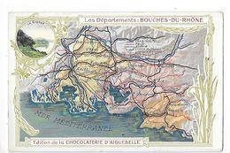 LES  DEPARTEMENTS  - BOUCHES-DU-RHONE   - Chromo Chocolaterie D'Aiguebelle -   -  L 1 - Fiches Illustrées
