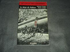 Roman  édition Plasma Le Cycle Des Chiméres N°1  Le Titan De Galova - Livres, BD, Revues