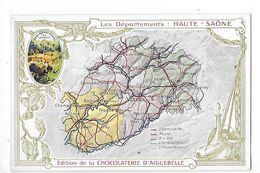 LES  DEPARTEMENTS  - HAUTE - SAONE   - Chromo Chocolaterie D'Aiguebelle -   -  L 1 - Fiches Illustrées
