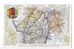 LES  DEPARTEMENTS  -  SAONE Et LOIRE   - Chromo Chocolaterie D'Aiguebelle -   -  L 1 - Fiches Illustrées