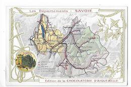 LES  DEPARTEMENTS  -  SAVOIE   - Chromo Chocolaterie D'Aiguebelle -   -  L 1 - Fiches Illustrées