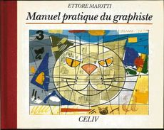 """« Manuel Pratique Du Graphisme"""" MOLTENI,  M. - Ed. CELIV,  Paris 1990 - Creative Hobbies"""