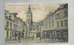 """-  **. TIRLEMONT            ** --"""""""" Notre Dame Au Lac Et Rue Neuve."""""""" -- - Tienen"""