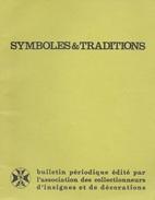 Symboles Et Traditions. Insignes, Décorations Et Médailles. N°98 De Juin 1981 - Other