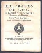 Déclaration Du Roy En Faveur Des Receveurs Généraux Des Finances Versailles 4 JUIN 1737 - Decreti & Leggi