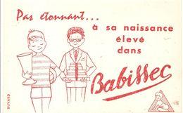 Buvard Babissec Pas étonnant... à Sa Naissance élévé Par Babissec - Textile & Clothing