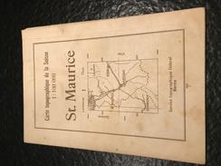 Karte Der Schweiz - Carte De La Suisse - St. Maurice - 1931 - Topographical Maps
