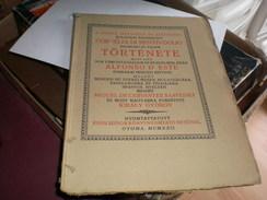Judaica Kner Izidor Gyoma 1922 Cornelia Di Bentivoglio Tortenete Kiralyi Gyorgy Printed In 60 Copies 19 Numbered Copy - Books, Magazines, Comics