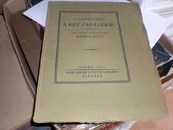 Judaica Kner Izidor Gyoma 1921 Tolsztoj Leo A Ket Zarandok  Haiman Hugo Printed In 60 Copies 19 Numbered Copy - Books, Magazines, Comics