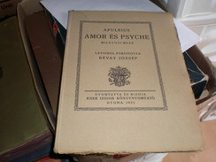Judaica Kner Izidor Gyoma 1921 Apuleus Amor Es Psycho  Revay Jozsf Printed In 60 Copies 19 Numbered Copy - Books, Magazines, Comics