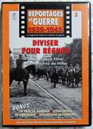 MILITARIA  DVD Collection Reportages De Guerre WW2 - #3 Diviser Pour Régner VF - Other