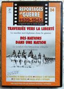 MILITARIA  DVD Collection Reportages De Guerre WW2 - #24 Traversée Vers La Liberté & Des Nations Dans 1 Nation VF - Altri